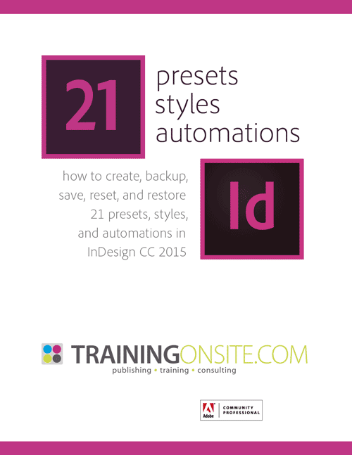 InDesign CC 2015 tour of 21 presets, styles, and automations