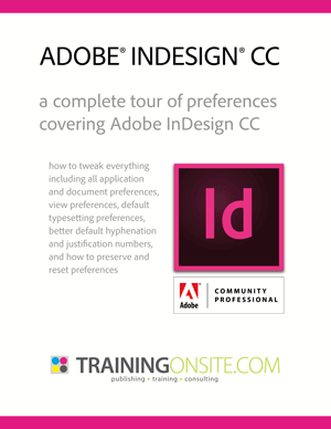 InDesign CC complete tour of preferences